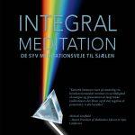 Uddrag fra bogen Integral Meditation
