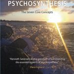 The Soul of Psychosynthesis – The Seven Core Concepts, by Kenneth Sørensen