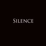 The Art and Technique of Silence